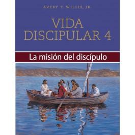 Vida discipular - Alumno. Vol. 4: La misión del discípulo
