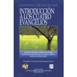 Introducción a los cuatro Evangelios