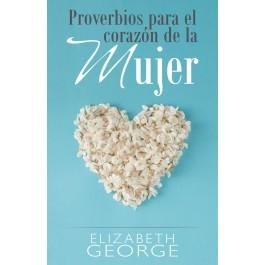 Proverbios para el corazón de la mujer