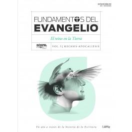 Fundamentos del Evangelio. Vol. 6 - Hechos-Apocalipsis: El Reino en la tierra