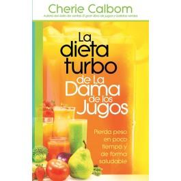 dieta turbo de La Dama de los jugos