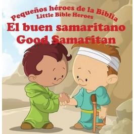 El buen samaritano:  Pequeños héroes de la Biblia