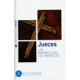 Jueces, los imperfectos y el perfecto - Guía de estudio