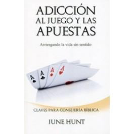 Adicción al Juego y a las Apuestas (2 en 1) MM -June Hunt