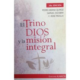 Trino Dios y la misión integral, El
