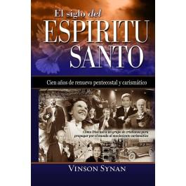 Siglo del Espíritu Santo, El