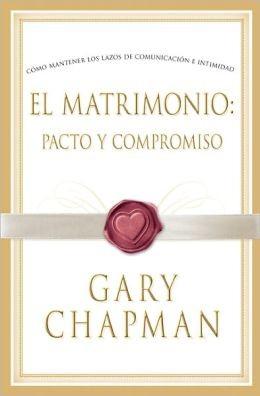 Matrimonio: pacto y compromiso, El