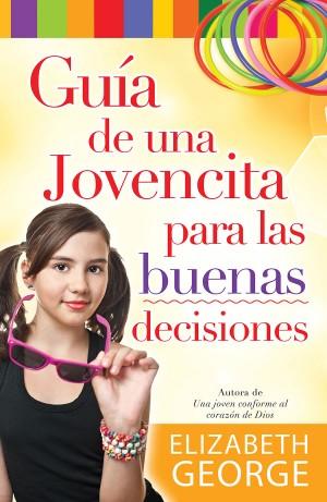 Guía de una jovencita para las buenas decisiones