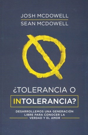 ¿Tolerancia o intolerancia?