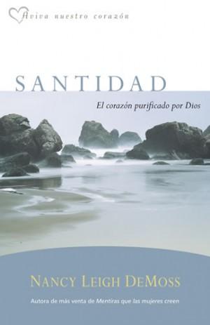 Santidad, el corazón purificado por Dios