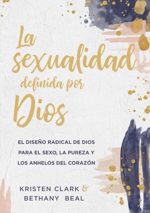 Sexualidad definida por Dios, La