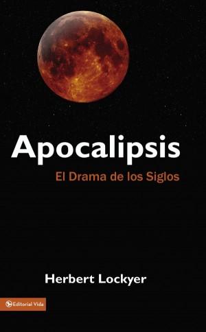 Apocalipsis, el drama de los siglos