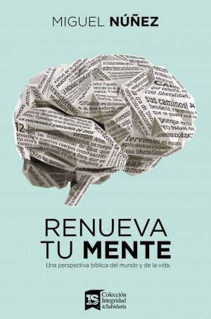 Renueva tu mente