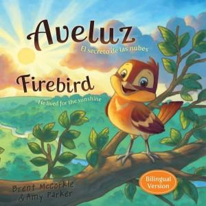 Aveluz/Firebird (Bilingual)