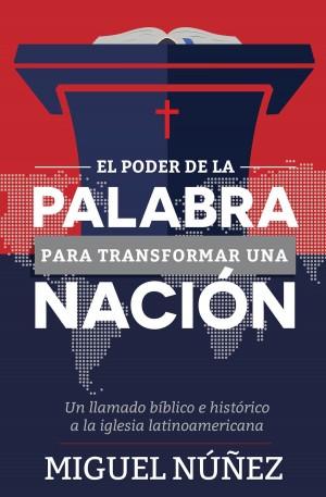 Poder de la Palabra para transformar una nación, El