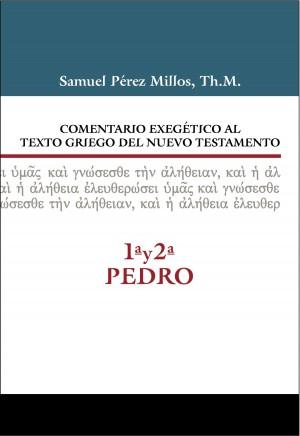 Comentario Exegét. al Texto Griego del N.T. 1ª y 2ª Pedro