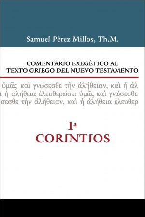 Comentario exegético al texto griego del N. T. - 1 Corintios
