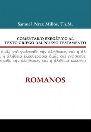 Comentario exegético al texto griego del N. T. - Romanos