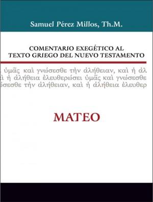 Comentario exegético al texto griego del N. T. - Mateo