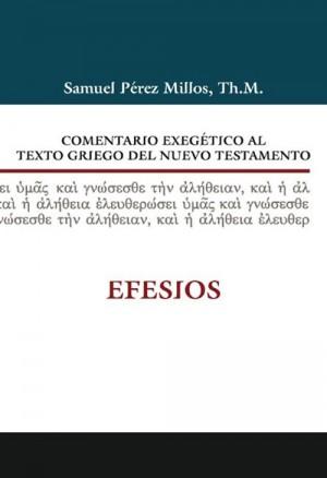 Comentario exegético al texto griego del N. T. - Efesios