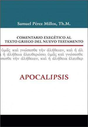 Comentario exegético al texto griego del N. T. - Apocalipsis