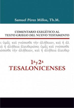 Comentario exegético al texto griego del N. T. - 1ª y 2ª Tesalonicenses