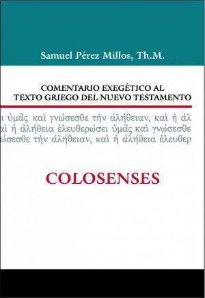 Comentario exegético al texto griego del N. T. - Colosenses