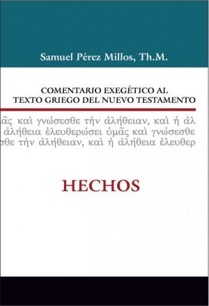 Comentario exegético al texto griego del N. T. - Hechos