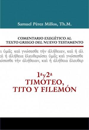 1ª y 2ª Timoteo, Tito y Filemón