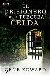 Prisionero de la tercera celda, El