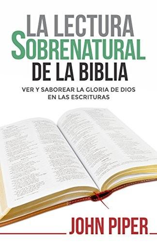 Lectura sobrenatural de la Biblia, La