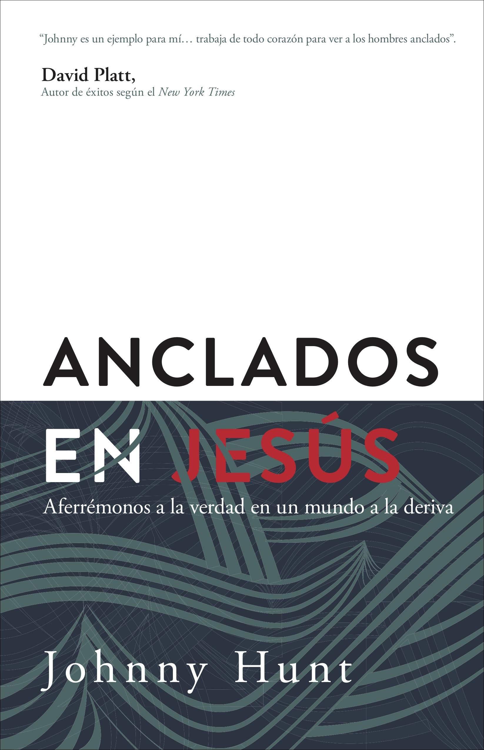 Anclados en Jesús