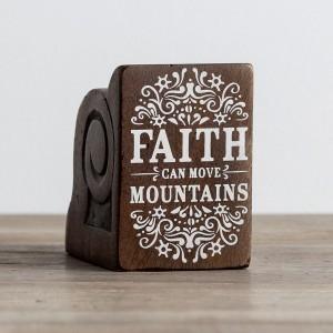 Adorno Faith can move mountains. Madera