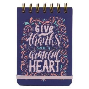 Libreta Give thanks with a grateful heart. Tapa dura. Espiral