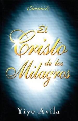 Cristo de los milagros, El