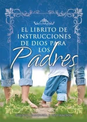 Librito de instrucciones de Dios para padres, El