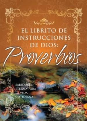 Librito de instrucciones de Dios: Proverbios, El