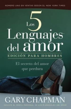 Cinco lenguajes del amor de los hombres, Los