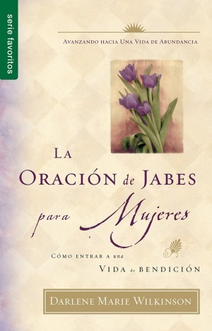 Oración de Jabes para mujeres, La