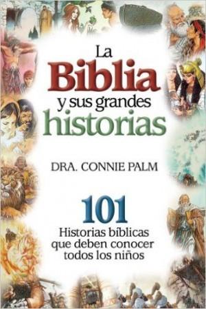 Biblia y sus grandes historias, Las