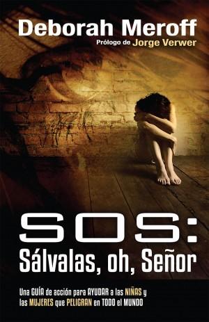 SOS: Sálvalas, oh, Señor