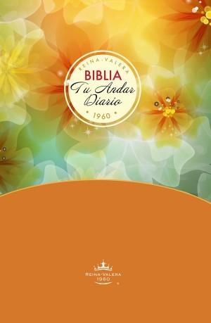 Biblia tu andar diario. Edición para mujeres. Tapa dura - RVR60