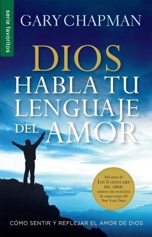 Dios habla tu lenguaje de amor