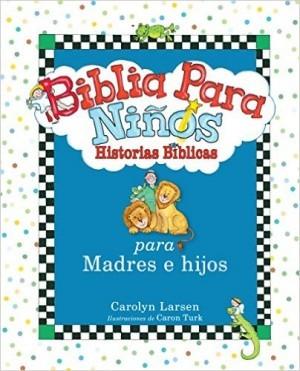 Biblia para niños: Historias bíblicas