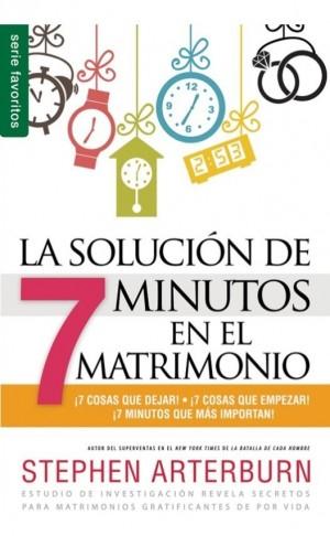 Solución de 7 minutos en el matrimonio, La