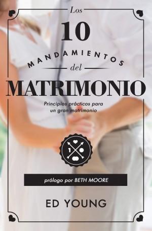 10 mandamientos del matrimonio, Los