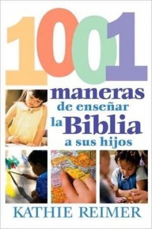 1001 Maneras de presentar la Biblia a los niños