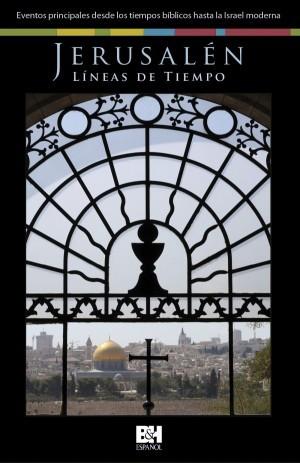 Jerusalén, líneas de tiempo