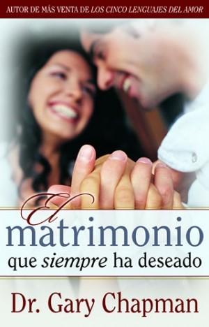 Matrimonio que siempre ha deseado, El