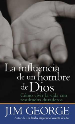 Influencia de un hombre de Dios, La
